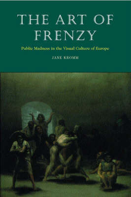 The Art of Frenzy by Jane Kromm image