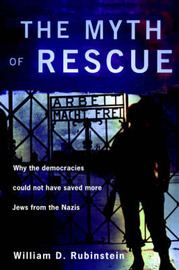 The Myth of Rescue by W.D. Rubinstein image