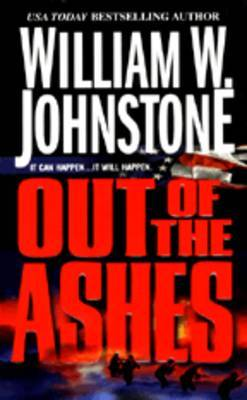Out of the Ashes by William W Johnstone image