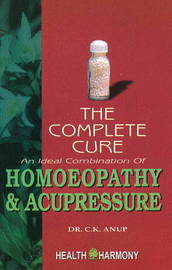 Complete Cure by C.K. Anup