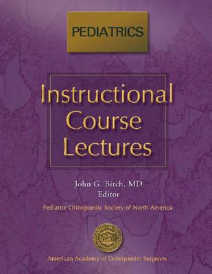 Instructional Course Lectures: Pediatrics