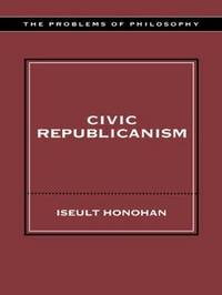 Civic Republicanism by Iseult Honohan image