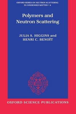 Polymers and Neutron Scattering by Julia S. Higgins image