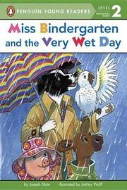 Miss Bindergarten And The Very Wet Day by Bonnie Bader image