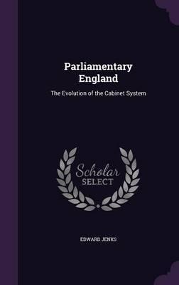 Parliamentary England by Edward Jenks image