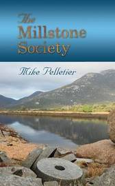 The Millstone Society by Mike Pelletier