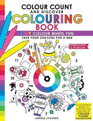 Colour Count and Discover Colouring Book by Anneke Lipsanen
