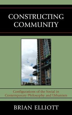 Constructing Community by Brian Elliott