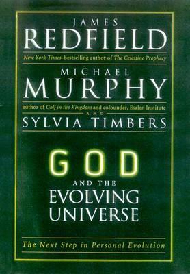 God & the Evolving Universe by James et al Redfield