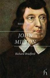 John Milton by Richard Bradford image