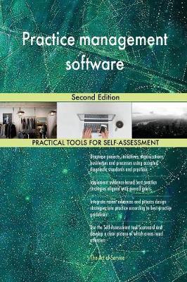 Practice Management Software Second Edition by Gerardus Blokdyk image