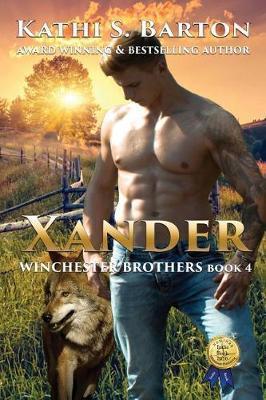 Xander by Kathi S Barton