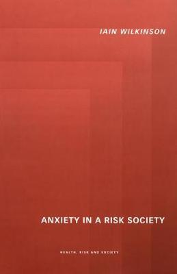 Anxiety in a 'Risk' Society image