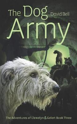 The Dog Army by David Bell image
