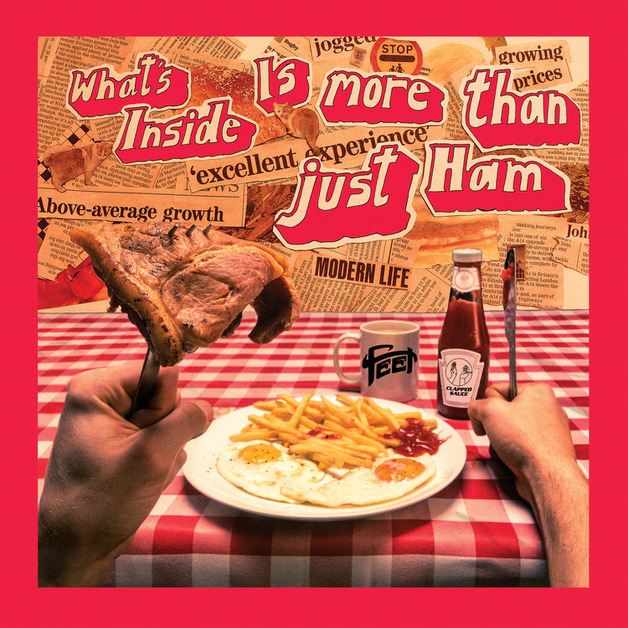 What's Inside Is More Than Just Ham (LP) by Feet