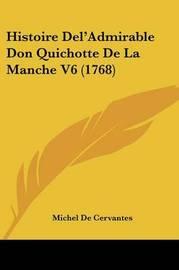 Histoire Del'Admirable Don Quichotte De La Manche V6 (1768) by Michel De Cervantes image