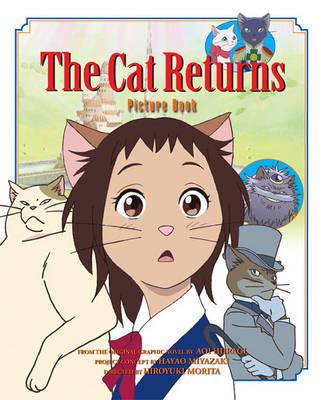 The Cat Returns Picture Book by Hiroyuki Morita