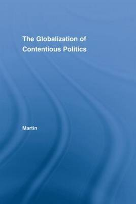 The Globalization of Contentious Politics by Pamela Martin image