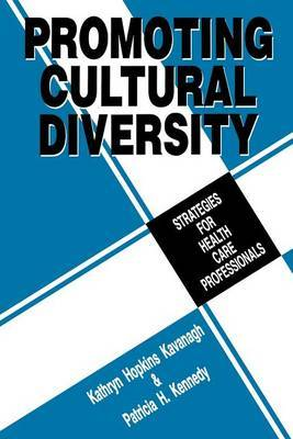 Promoting Cultural Diversity by Patricia H. Kennedy