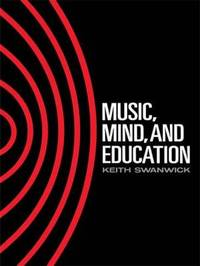 Music, Mind and Education by Keith Swanwick image