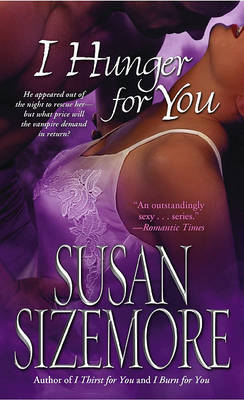 I Hunger for You by Susan Sizemore image