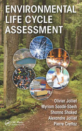 Environmental Life Cycle Assessment by Olivier Jolliet