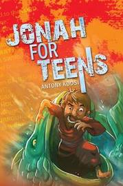 Jonah for Teens by Antony Kodsi image