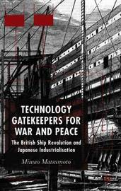 Technology Gatekeepers for War and Peace by M. Matsumoto image