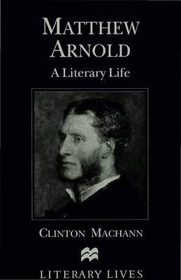 Matthew Arnold by C. Machann