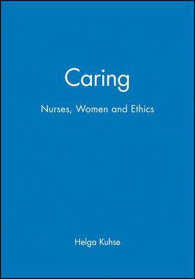 Caring by Helga Kuhse