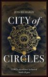 City of Circles by Jess Richards