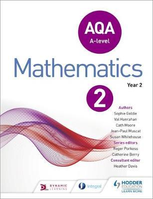 AQA A Level Mathematics Year 2 by Sophie Goldie image
