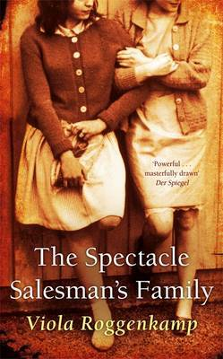 The Spectacle Salesman's Family by Viola Roggenkamp image