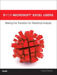 R for Microsoft (R) Excel Users by Conrad George Carlberg