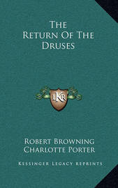 The Return of the Druses by Robert Browning