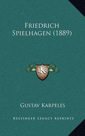 Friedrich Spielhagen (1889) by Gustav Karpeles