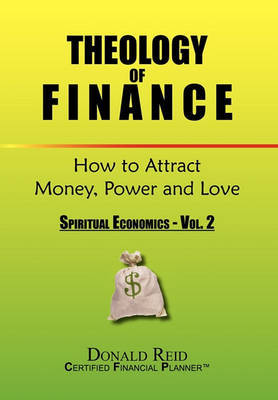 Theology of Finance by Donald Reid