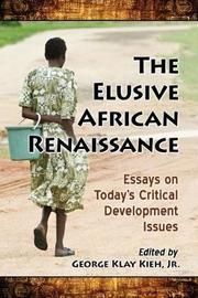 The Elusive African Renaissance