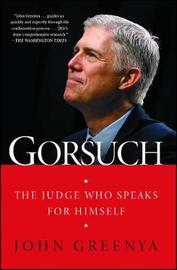 Gorsuch by John Greenya
