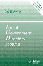 Shaw's Local Government Directory, 2009/10: 2009/10 image