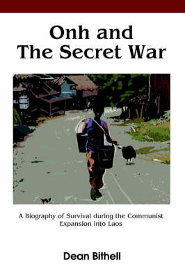 Onh and the Secret War by Dean Bithell
