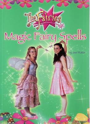 Magic Fairy Spells by Jen Watts