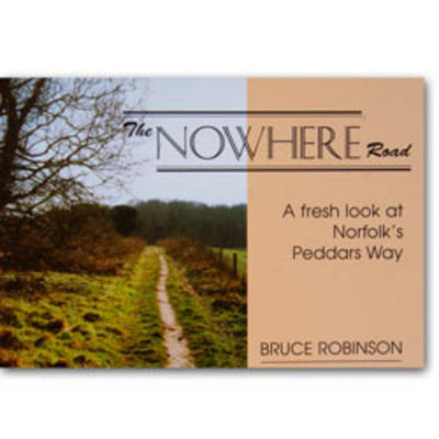 The Nowhere Road by Bruce Robinson
