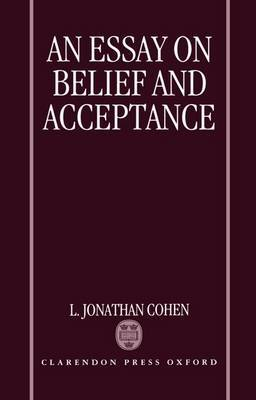 An Essay on Belief and Acceptance by L.Jonathan Cohen image