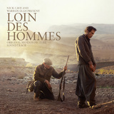 Loin Des Hommes OST by Nick Cave
