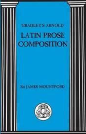 "Latin Prose Composition by ""Bradley's Arnold"" image"