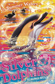 Silver Dolphins: Rising Star by Summer Waters image