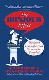 The Bonjour Effect by Julie Barlow