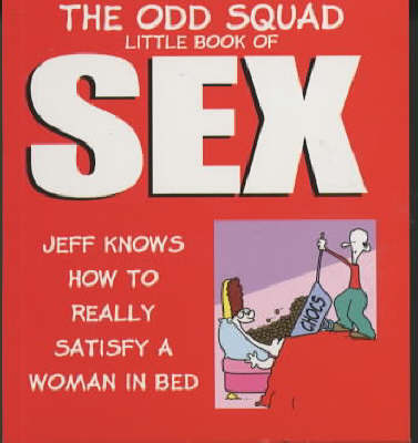 The Odd Squad Little Book of Sex by Allan Plenderleith image