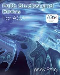 Faith Studies and Ethics for AQA by Lesley Parry image